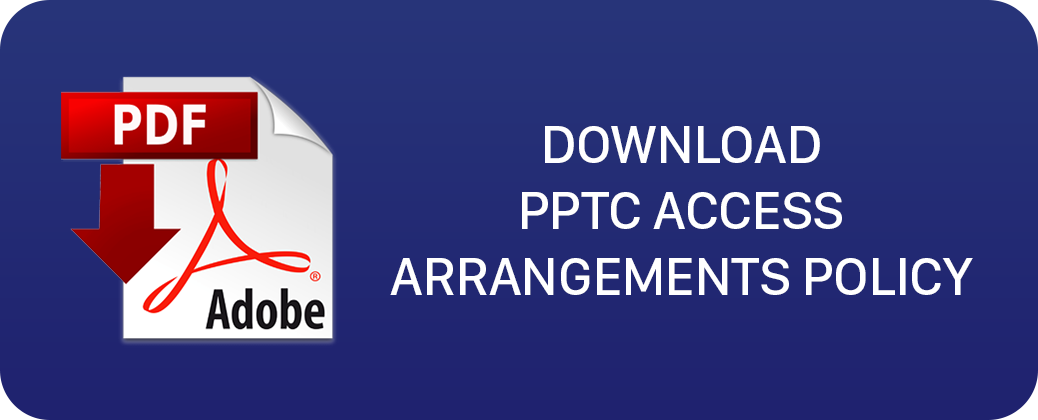 Download PPTC Access Arrangements Policy
